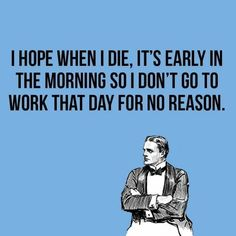 Best funny quotes and sayings humor sarcasm someecards 51 ideas Work Memes, Work Quotes, Work Humor, Work Funnies, Work Sarcasm, Funny Quotes, Funny Memes, Jokes, Funny Videos