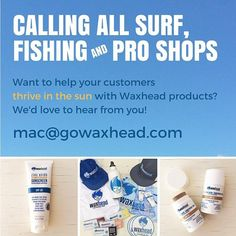 Store ownersmangers want to help your customers thrive in the sun with Waxhead #energybars and #reefsafe sunscreens this Spring 2017? Lets talk!                         - - -                                                        Friends tag your favorite store if you want to get Waxhead locally! Please and thank you!  - http://ift.tt/1HQJd81