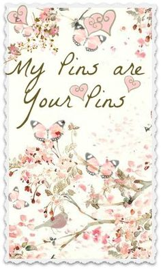 A heartfelt thank you to all you pinners. I have such fun perusing your boards [hours and hours] and pinning from you. All of these lovely pins came from your wonderful boards.  I hope you have as much fun and pin all that you love. <3