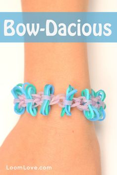 How to Make a Bow-Dacious Bracelet - Rainbow Loom video tutorial