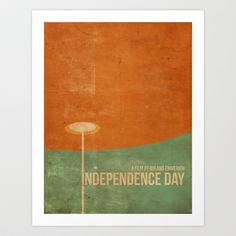 Independence Day inspired movie poster Art Print by Dan Howard - $20.00 Vintage Movie Poster. Vintage Movie Poster Design. Graphic Design, Vintage Graphic Art. Movie Poster Design. Independence Day. Will Smith, Roland Emmerich.
