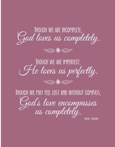 LDS Quote God Loves Us Completely PRINTABLE by SimpleRSVP on Etsy