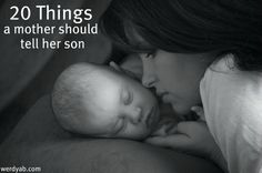 20 things to tell your son jiller13