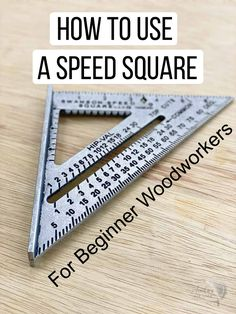 Beginner Woodworking Projects, Learn Woodworking, Woodworking Techniques, Woodworking Plans, Silvester Diy, Speed Square, Wood Shop Projects, Diy Home Repair, Wood Working For Beginners