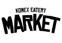 Market - Komex Eatery