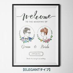 おしゃれなウェルカムボード ELEGANTタイプ(A4サイズ) Illustrated Wedding Invitations, Wedding Invitation Cards, Wedding Cards, Our Wedding, Wedding Ideas, Welcome Boards, Wedding Illustration, Wedding Logos, Wedding Preparation