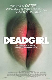 Got Brains? The 40 Best Zombie Movies: Deadgirl (2009)
