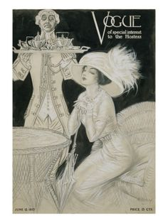 Vogue - June 1910  by H. Heyer She is wearing a hat with lot of furs, acting exactly like a high class princess (must be, her serve looks loyal with his ancient jacket).