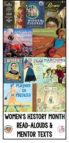 Teach about amazing women in March during Women's History Month using these fantastic mentor texts and read-alouds.