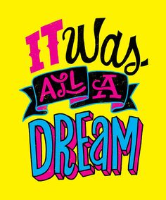 A Dream by Jay Roeder, freelance artist specializing in illustration, hand lettering, creative direction & design Hip Hop Quotes, Rap Quotes, Lyric Quotes, Movie Quotes, Hip Hop Lyrics, Rap Lyrics, Word Up Magazine, Hip Hop Art, Affinity Designer