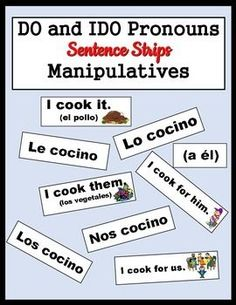 Have you finished teaching the direct and indirect object pronouns and need some reinforcement for your students?  These manipulatives are a quick and fun way to have your students practice the difference between the two!  There are 5 sets included, so you can spread the practice out over several days using the different verbs:  COCINAR, COMPRAR, LEER, LLEVAR, and PREPARAR.