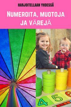ärejä on kaikkialla ympärillämme ja käytämme värejä ja niitä tarkoittavia sanoja kuvaillessamme ja lajittellessamme asioita. Värit ovat siis hyvin tärkeä osa kieltä. Opetellaan myös muotoja ja matematiikan alkeita (esi- ja alkuopetus)