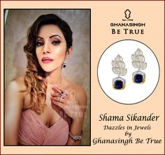 #Shama Sikander Dazzles in Jewels by #Ghanasingh BeTrue ,Bandra