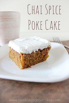 Chai Spice Poke Cake   All She Cooks   #cakerecipes #pokecakes #desserts