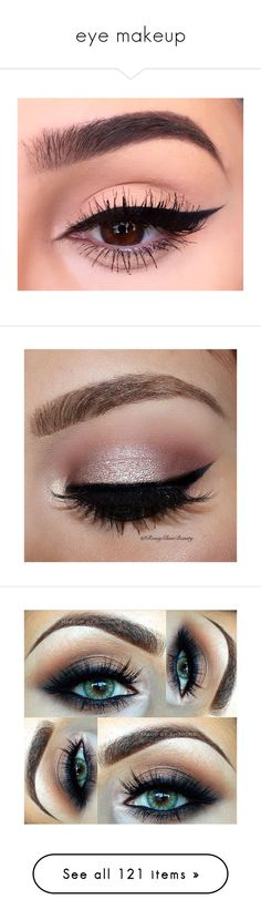 """eye makeup"" by bxdbxtch ❤ liked on Polyvore featuring makeup, eyemakeup, eye makeup, eyes, beauty products, beauty, lips, backgrounds, maquiagem and eyeliner"
