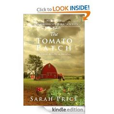 The Tomato Patch (The Amish of Ephrata: An Amish Novella on Morality)