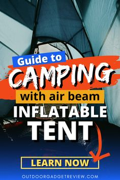 Inflatable tent: a new player on the #camping scene. If you're ready to put the 3 hour battle of traumatic tent assemblies behind you forever, we've got everything you need to know about inflatable tents right here. #camping #camplife #campingtents