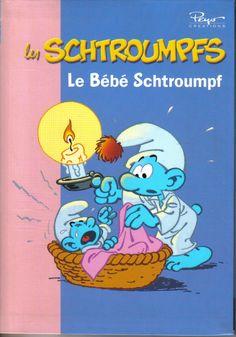 Bibliothèque rose : série  les SCHTROUMPFS  - Le Bébé Schtroumpf - Peyo