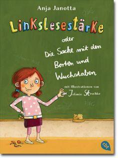 Linkslesestärke oder Die Sache mit den Borten und Wuchstaben bei Buecherkinder.de Book Details
