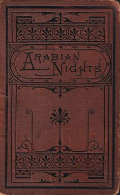 Each work of Arabian Nights, also known as One Thousand and One Nights, was written over many centuries. It became available in Enlgish in 1706.