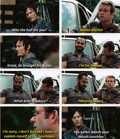 """Better watch your mouth, sunshine. The Walking Dead 3x13 """"Arrow on the Doorpost."""""""