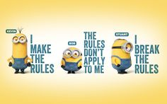 minions i make the rules - Google Search