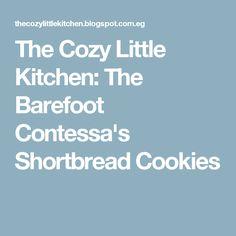 The Cozy Little Kitchen: The Barefoot Contessa's Shortbread Cookies