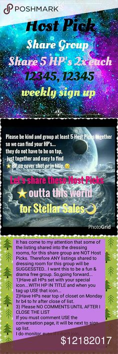 HPSG 12/18 Weekly SIGN UP SHEET CLOSES Mon 5pm EST Host Pick Share Group This share group is going to help us sell the beautiful host picks given to us by our fellow poshers.💜 You must have at least 5 Host Picks to join. You must be posh compliant. We are sharing 5 HOSTpicks 2x each as 12345, 12345...This is a weekly sign up. So please make sure you can do all week. And sign out date when finished🌴⛵Now taking 2 days off, make sure you date those too💝 Thank you ladies  Robin Other