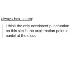 Panic! At the Disco, Teaching punctuation one fan at a time