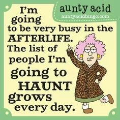 The after life Funny Signs, Funny Jokes, Funny Minion, Hilarious Quotes, It's Funny, Funny Cartoons, Aunt Acid, Senior Humor, Acid Rock