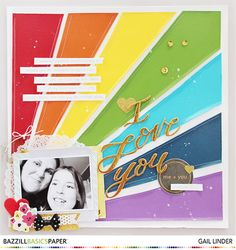 Rainbow Layout @gail_lindner @bazzillbasics #bazzillbasics #scrapbooking #DIY #rainbow