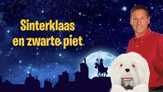 Sinterklaasliedje: Sinterklaas en Zwarte Piet - Samson & Gert