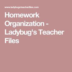 Homework Organization - Ladybug's Teacher Files