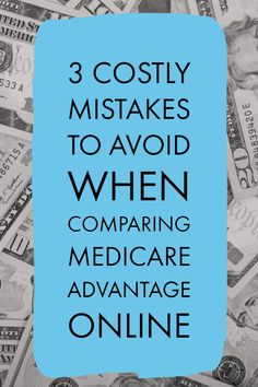 Find out which mistakes to avoid to successfully compare Medicare Advantage Plans online. Good Health Tips, Health Advice, Natural Remedies For Gout, Retirement Strategies, Retirement Advice, Health Site, Social Security Benefits, Doctor Advice, Thing 1