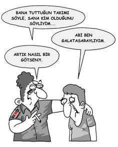 - Bana tuttuğun takımı söyle, sana kim olduğunu söyliyim... + Abi ben Galatasaraylıyım. - Artık nasıl bir götsen?!. #karikatür #mizah #matrak #komik #espri #şaka #gırgır #komiksözler #galatasaray #beşiktaş #bjk #siyahbeyaz #kartal