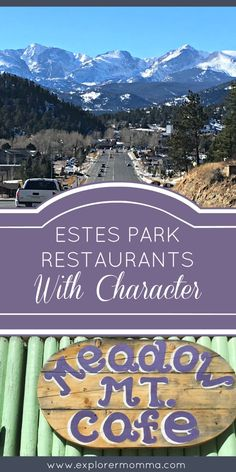 Estes Park Restaurants With Character Heading to Rocky Mountain National Park soon? Be sure to check out these fabulous restaurants for an experience,. Estes Park Colorado, Denver Colorado, Colorado Springs, Aspen Colorado, Colorado Hiking, Colorado Rockies, Fraser Colorado, Colorado Quotes, Colorado Winter