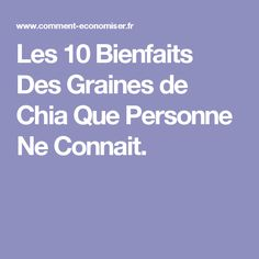 Les 10 Bienfaits Des Graines de Chia Que Personne Ne Connait. Sante Bio, Nutrition, Low Sugar, Cancer, Health Fitness, Diet, Healthy, Gluten, Caftans