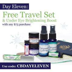 Day 11: Free Travel Set and Under Eye Brightening Boost with any $75 Purchase, Use Promo Code CBDAYELEVEN