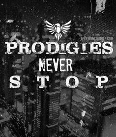 Prodigies Never Stop
