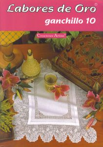 Labores de Oro Ganchillo 10   Centerpieces, tablecloths, doilies, etc