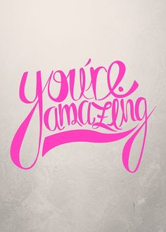4d8b213d7 You're Amazing Inspiration by Karen Ross ArtForCoffeesSake.blogspot.com  Karen Ross,
