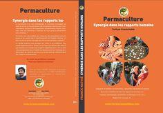 Livre - Permaculture : Synergie dans les rapports humains - Association La Forêt…