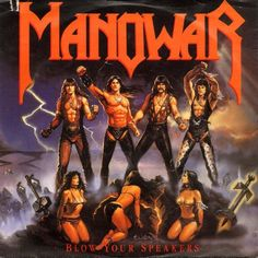 '80's metal band album covers | The best 80's metal album covers came from the band Manowar . They ...