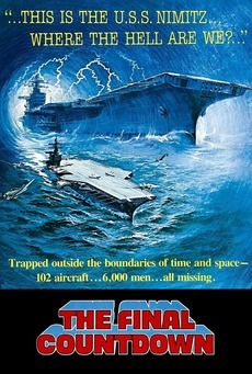The Final Countdown, one of my favorite time travel movies