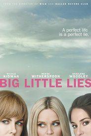 Big Little Lies (TV Mini-Series 2017)