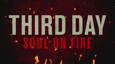 Check out the #Vevo #musicvideo for Soul On Fire (Official Lyric Video) by Third Day