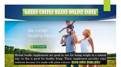 Lose Weight With Green Coffee Beans Online India