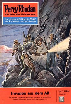 Perry Rhodan is the name of a science fiction series published since 1961 in Germany, as well as the name of the main character. Classic Sci Fi, Classic Comics, Sci Fi Books, Comic Books, Perry Rhodan, Science Fiction Series, Pulp Magazine, Magazine Covers, Comic Covers