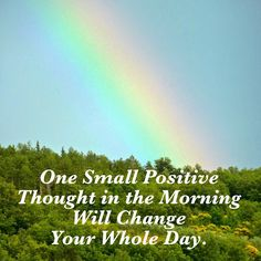 Rainbows often create happy thoughts...think of them!