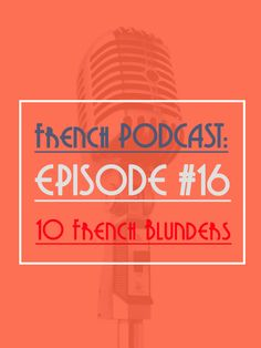 In this episode:  - Some information about French Culture. I explain about Bastille Day and why it is not what you think it is. I also share my view on why we should not celebrate this day. - Some French Words with an English Translation. Ideal when you cook, run, commute…. - A quick French Grammar Explanation. 10 false cognate and blunders make by English Speakers. - Some French Expressions and their translation  http://www.talkinfrench.com/podcast16/ Don't hesitate to share